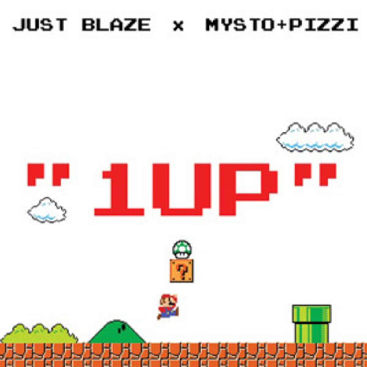 Mysto & Pizzi and legendary producer and DJ Just Blaze called ³1UP²