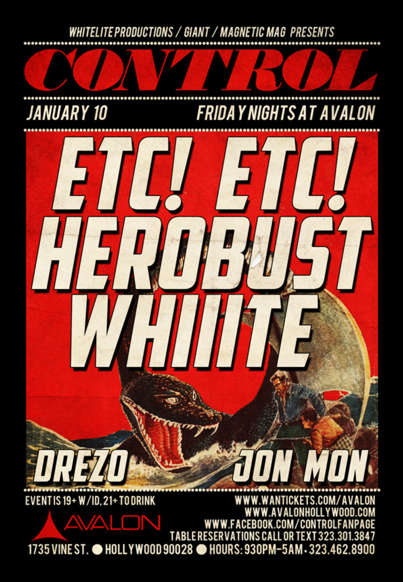 ETC!ETC!, Whiiite, heRobust, Drezo & Jon Mon @ Control Inside The Avalon Hollywood
