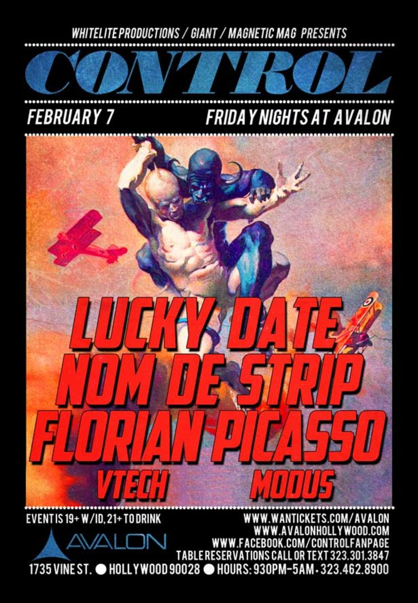 Lose Control Tonight With Lucky Date, Nom De Strip, Modus & More At Control Fridays Inside The Avalon