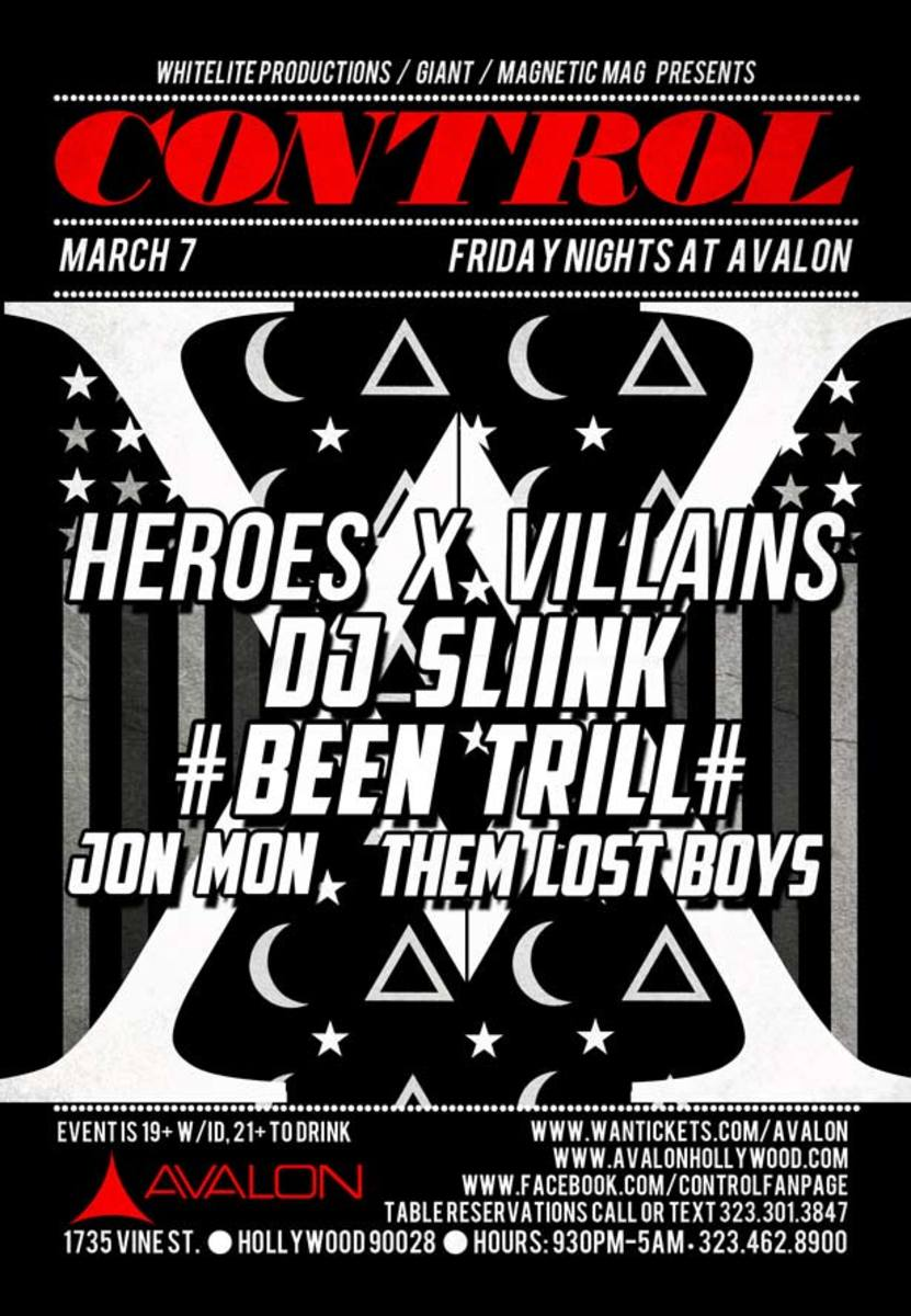 Heros X Villains, DJ Slink, #Been Trill# And More Tonight At Control Inside The Avalon