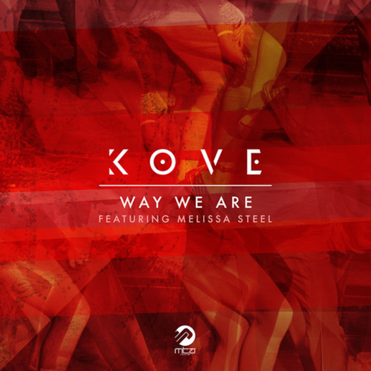 Kove - Way We Are feat. Melissa Steel (174 Mix)