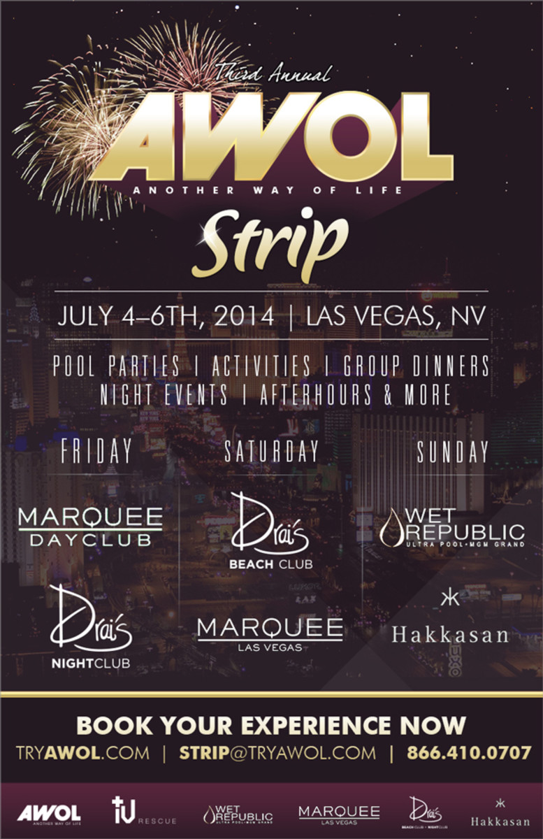 Spotlight: AWOL Strip Is Ready To Turn Up Las Vegas This 4th Of July