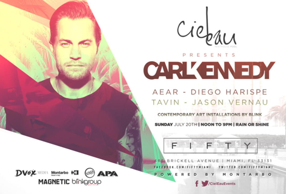 Spotlight: Ciel Eau @ The Viceroy Miami Featuring Carl Kennedy