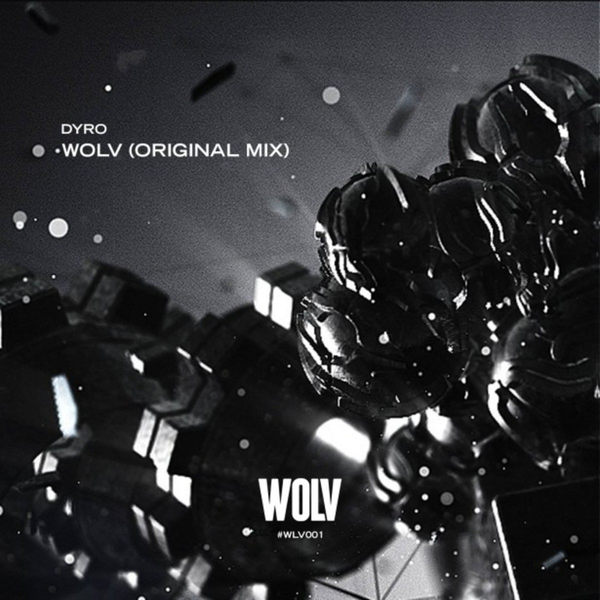 Dyro - WOLV (New single and label)