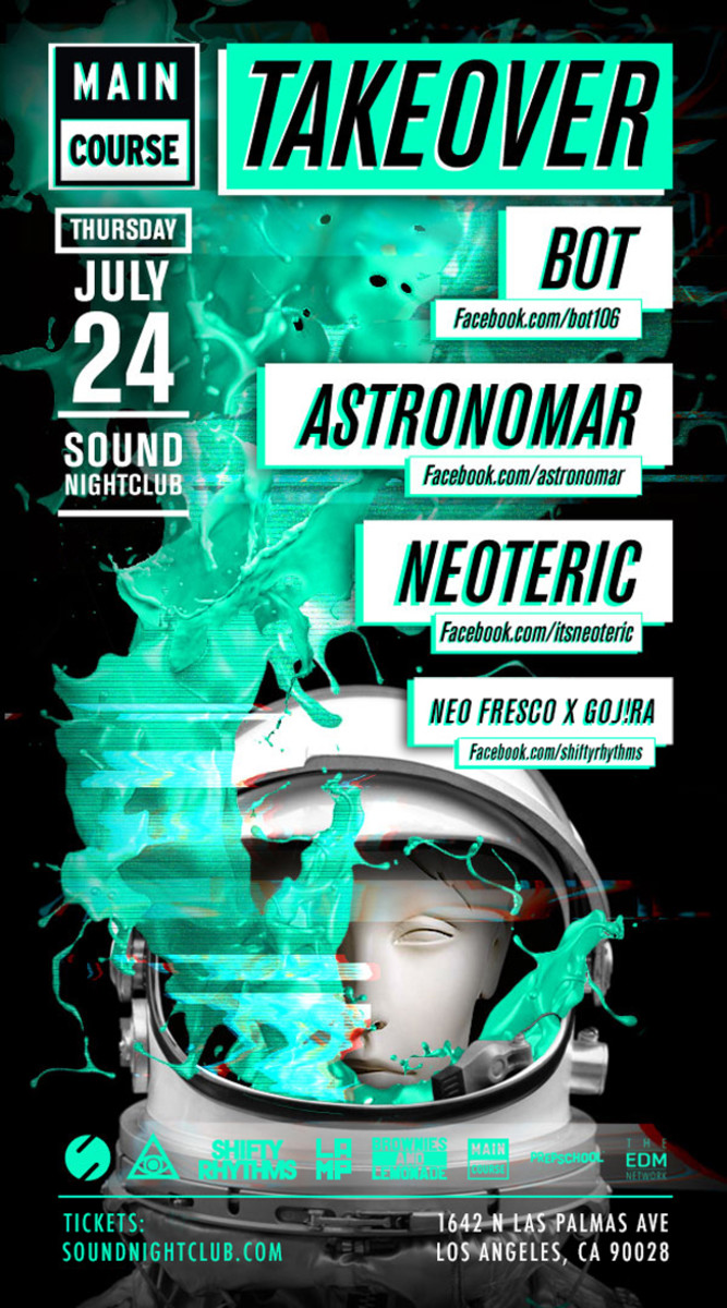 Main Course Takeover feat. Bot, Astronomar, and Neoteric At Sound Hollywood