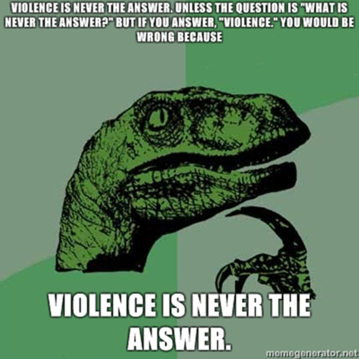 violence-is-never-the-answer