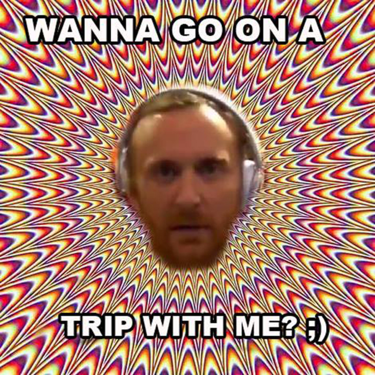 These 7 David Guetta On Drugs Memes Destroyed The Internet Today
