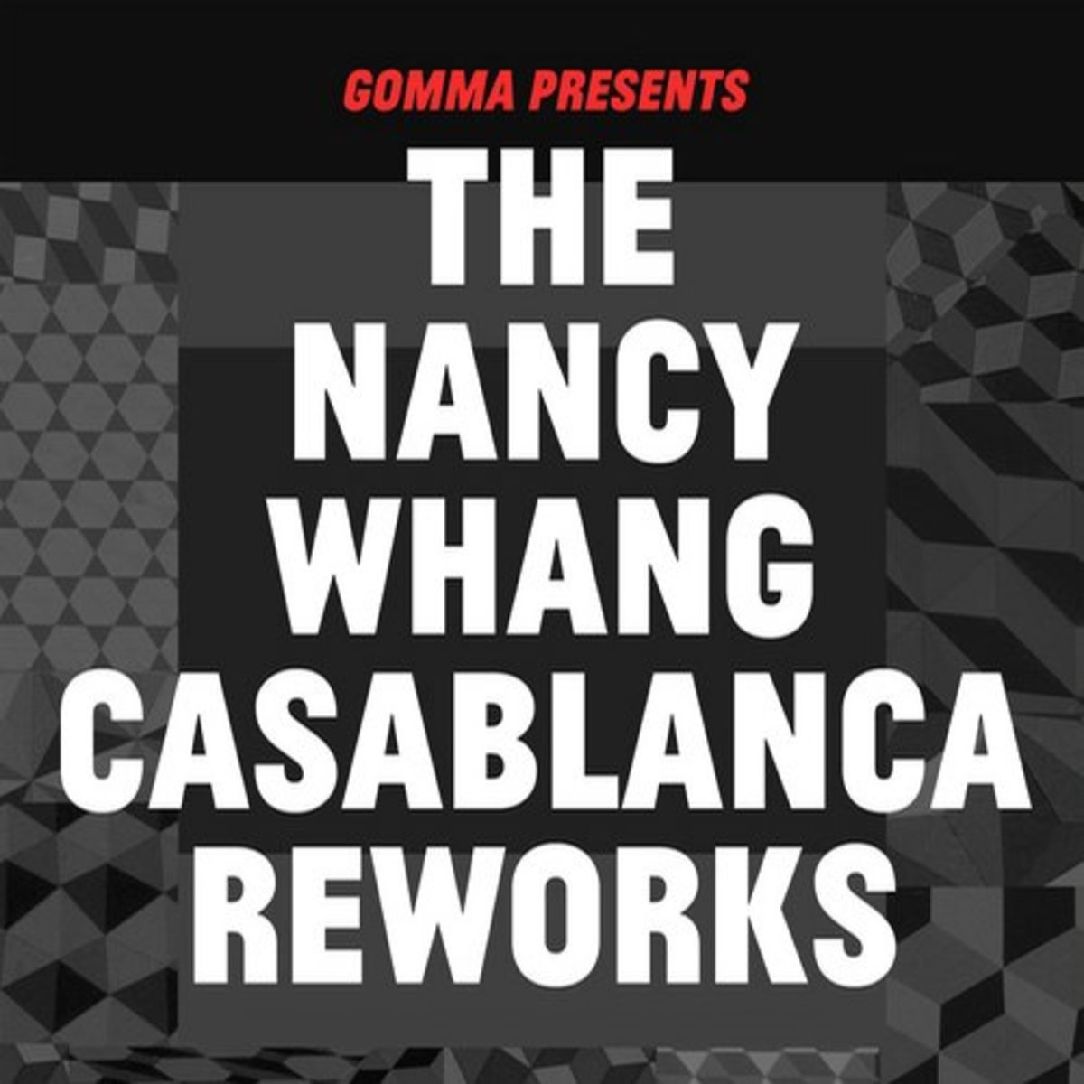 The-Nancy-Whang-Casablanca-Reworks-Gomma-Gomma203-2014-09-12
