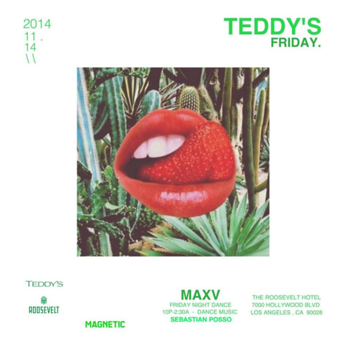 Teddy's Fridays @ The Roosevelt Hollywood