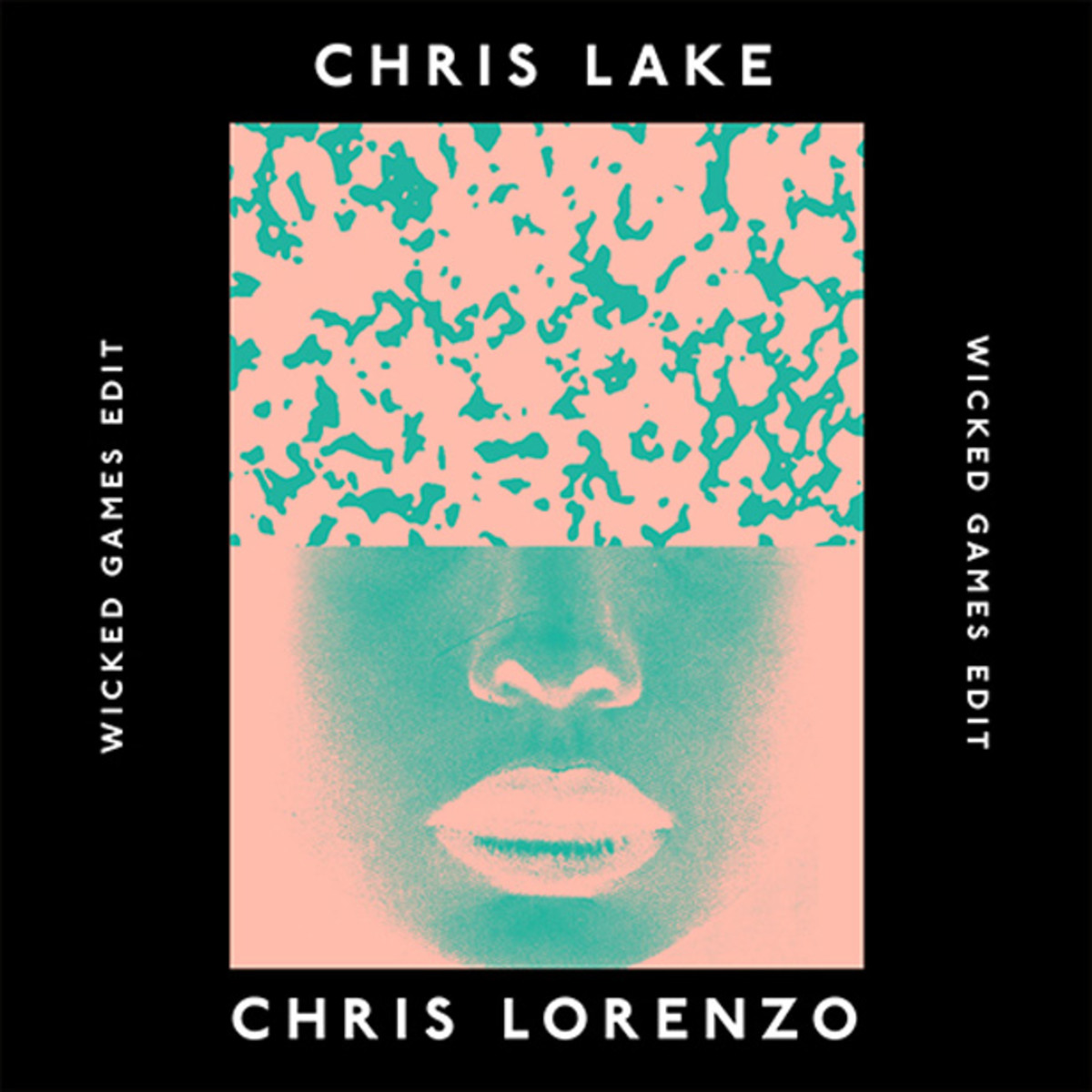 "Free Download: Chris Lake & Chris Lorenzo ""Wicked Games"" Edit"