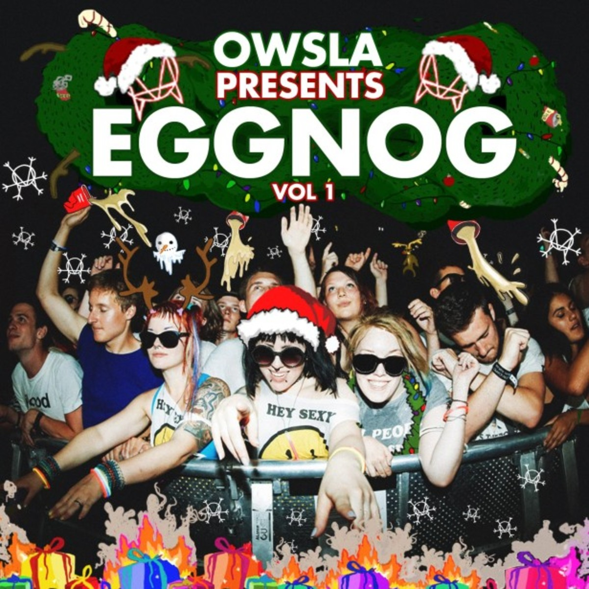 OWSLA Eggnog Compilation Great For Any Festivus