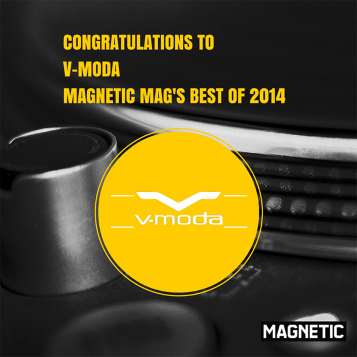 The Winner Of The Best DJ Headphones Category for Magnetic Mag's Best Of 2014
