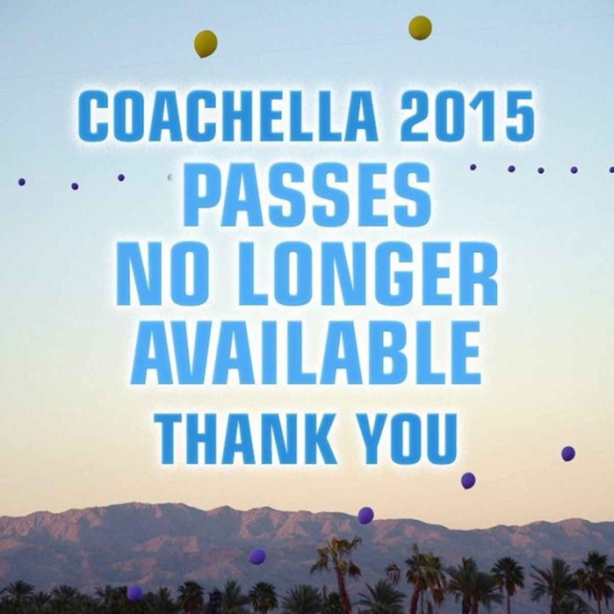 And Then Coachella Was Sold Out... Or Were They?