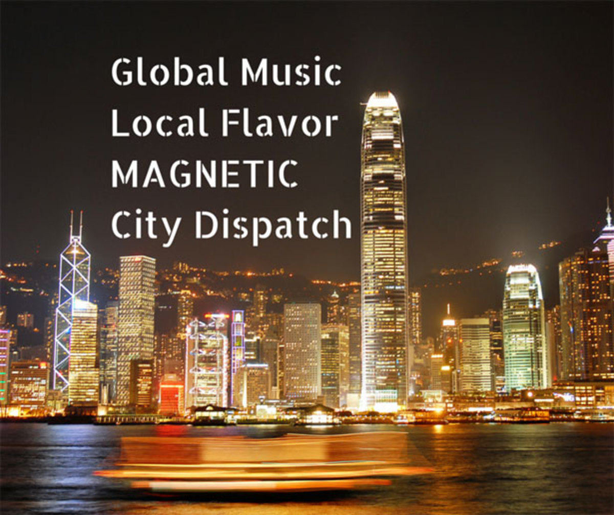 Magnetic's City Dispatch Series - Global Music, Local Flavor