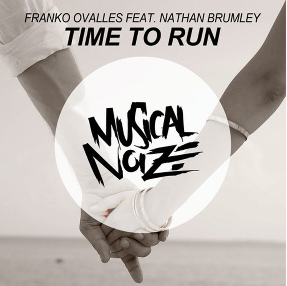 "Music Spotlight: New Progressive House Heater From Musical Noize, Franko Ovalles Featuring Nathan Brumely - ""Time To Run"""