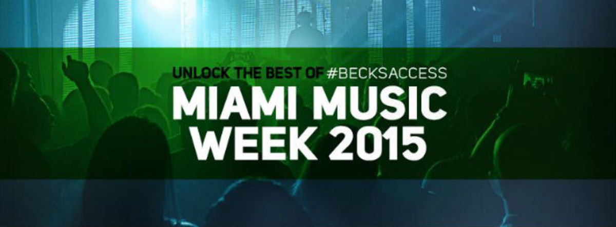 Beck's Access Miami Music Week 2015 Giveaway