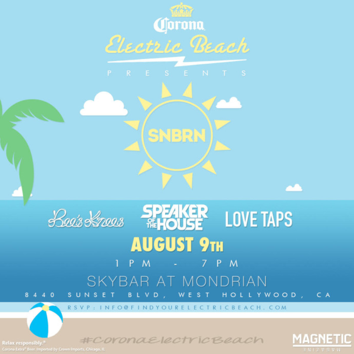 Come Join Us At Corona's Electric Beach With SNBRN At The Mondrian 8/9/15 - RSVP Here