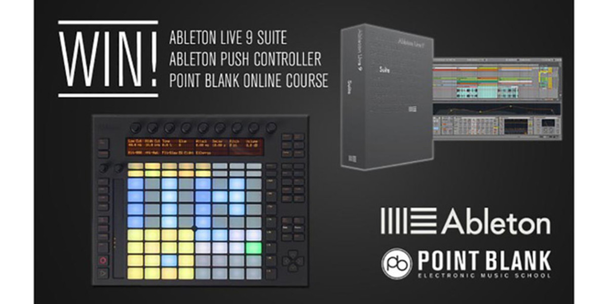 Win Ableton Live Suite & Push As Part of Point Blank's 'Ableton Month'
