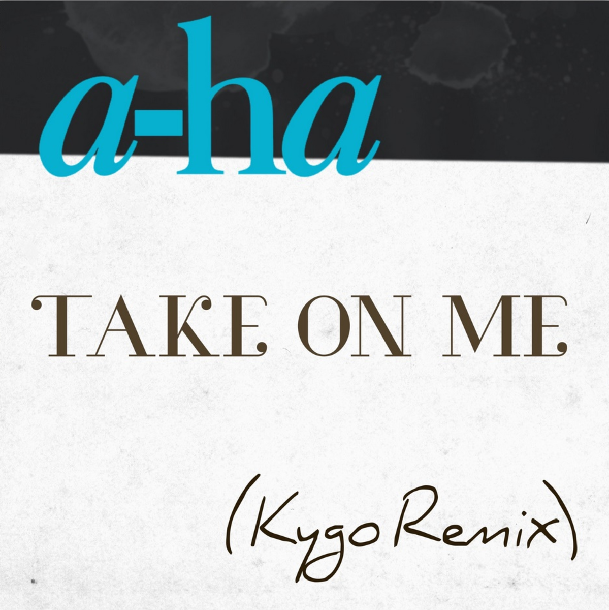 kygo a-ha take on me