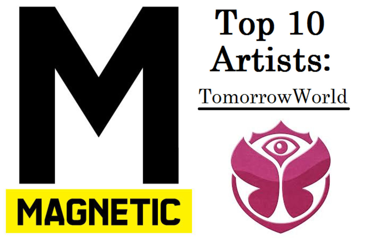 Magnetic TomorrowWorld top 10 artists to see