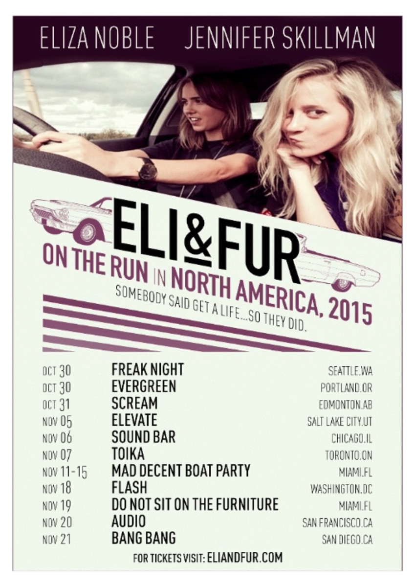 Eli & Fur On The Run In North America Tour