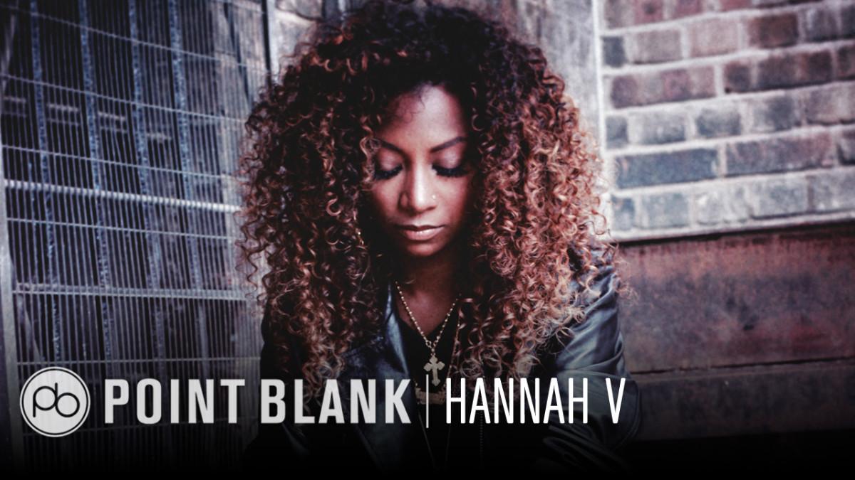 Point Blank Masterclass With Hannah V