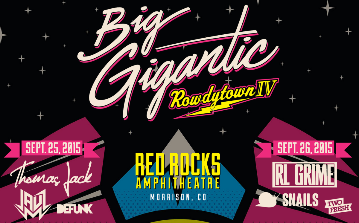 big gigantic rowdytown 4 red rocks flyer