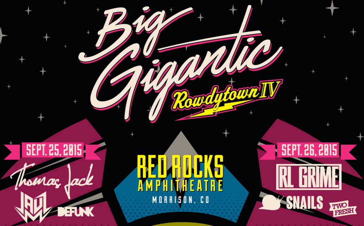 big gigantic rowdytown 4 red rocks flyer