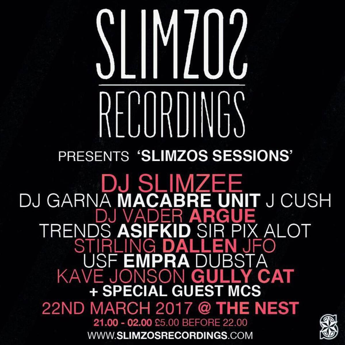 Slimzos Recordings line-up.