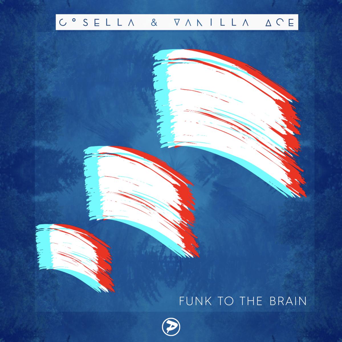 Cosella & Vanilla Ace - Funk To The BrainV2
