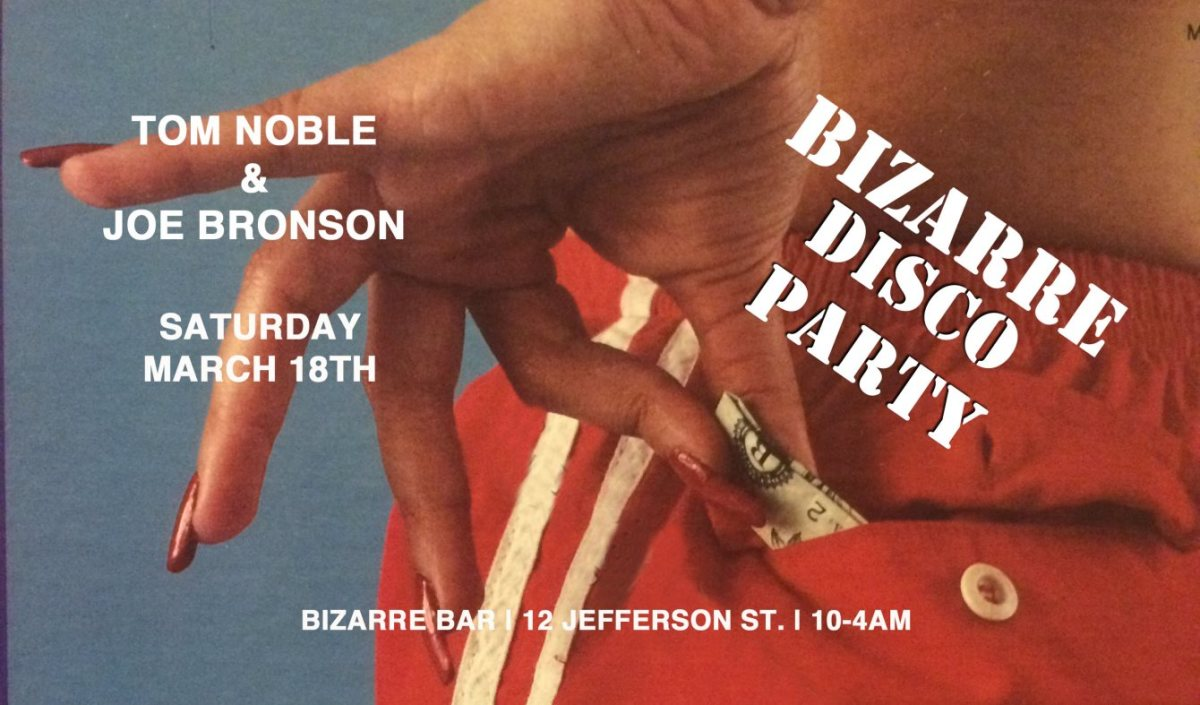 Bizarre Disco Party with Tom Noble & Joe Bronson