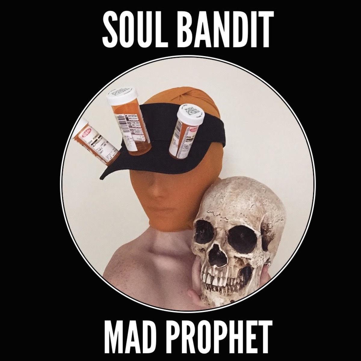 Soul Bandit - Mad Prophet