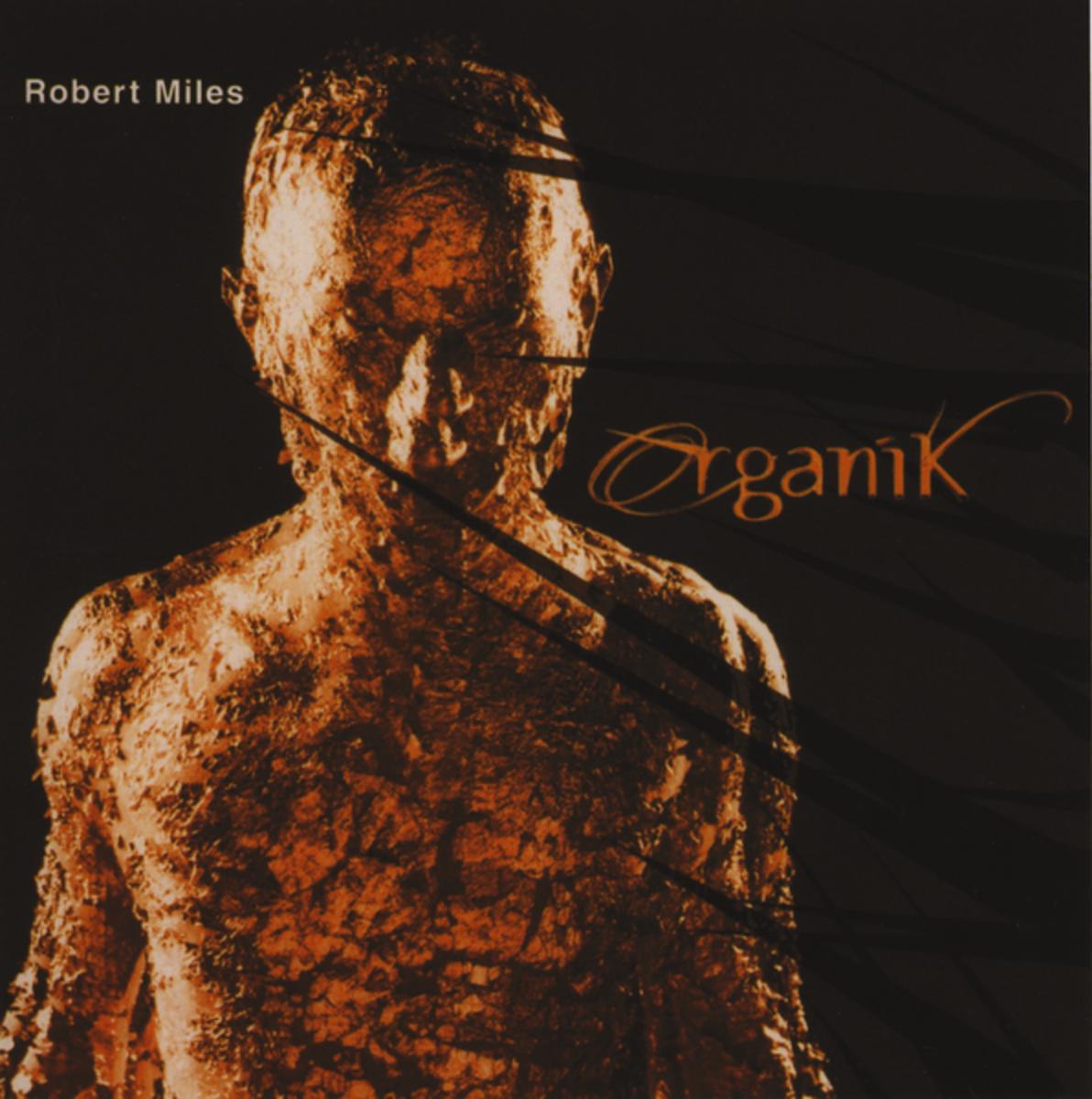 Robert Miles - Organik