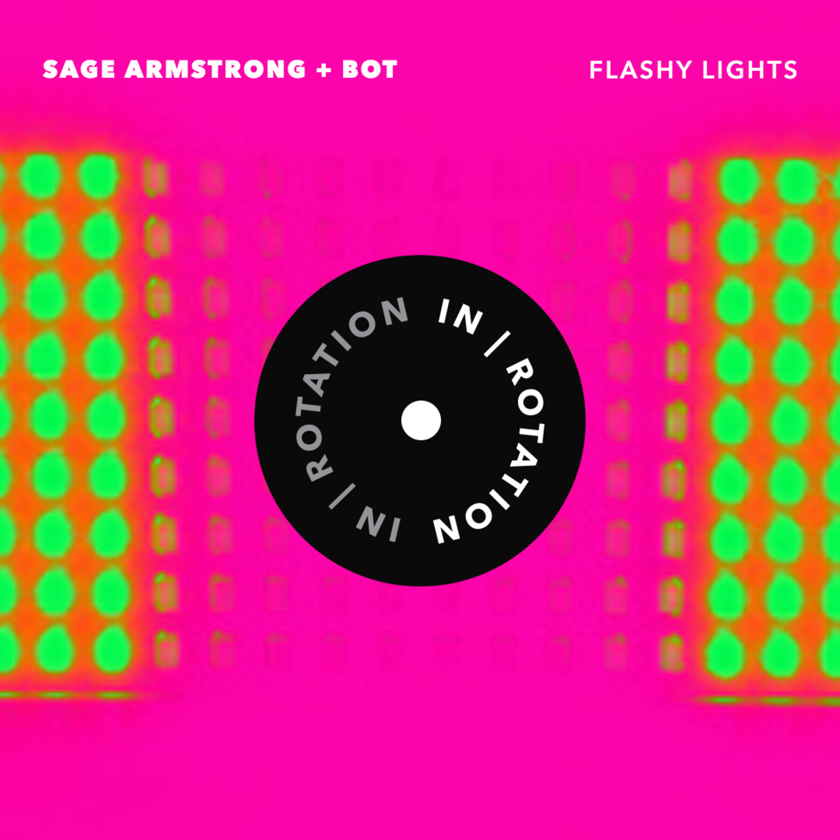 in_rotation_2017_sage_armstrong_bot_flashy_lights_1080x1080_r01