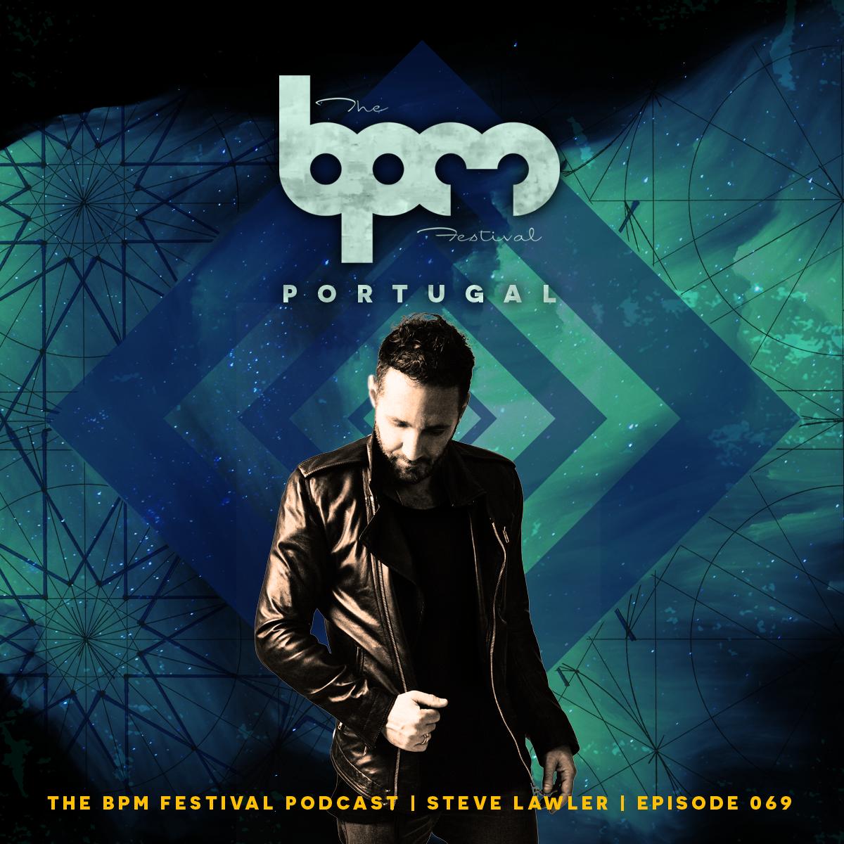 Steve Lawler BPM Festival Portugal Mix