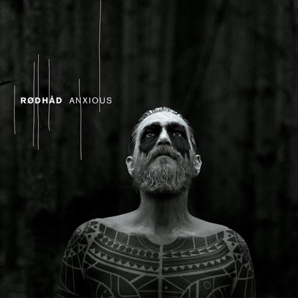 Rodhad Anxious