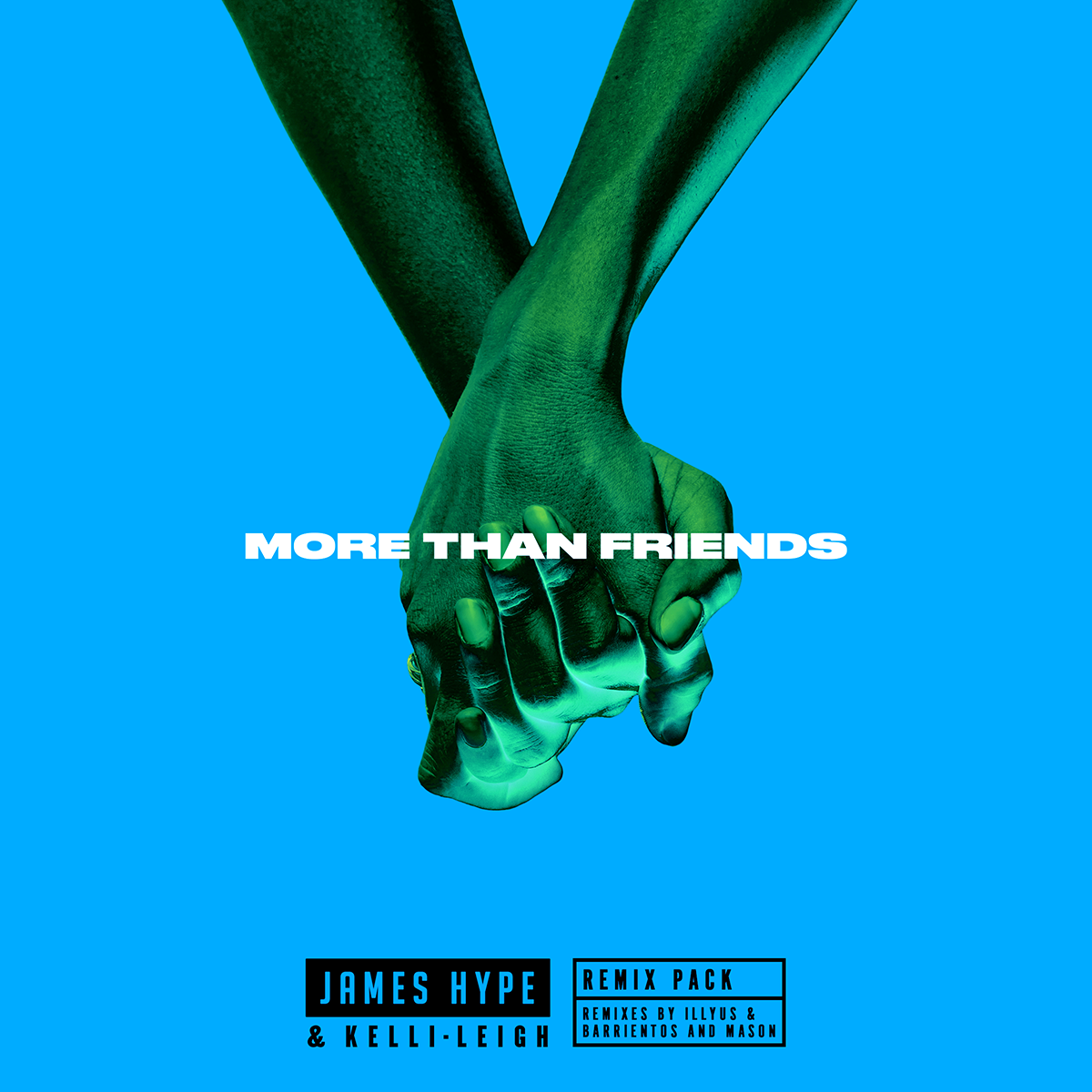 James Hype More Than Friends Remixes