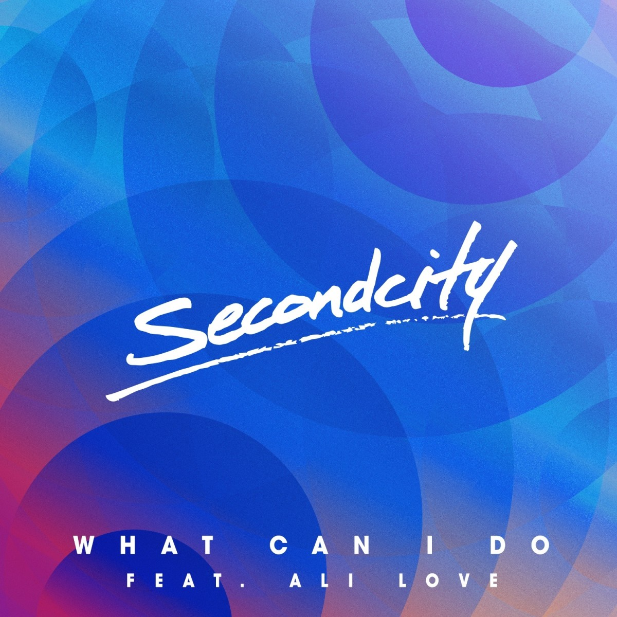 Secondcity-What-Can-I-Do-Square-1000x1000.jpg