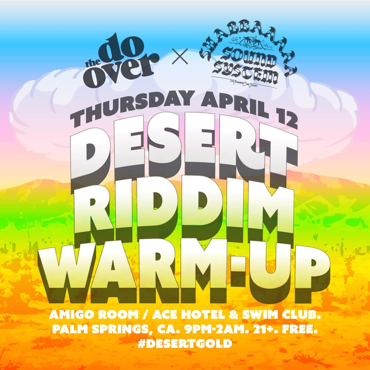 Desert Riddim Warm-Up will be a Thursday night kick-off party that you don't want to miss.