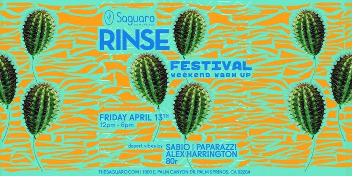 for tickets to RINSE at the Saguaro (free before 2 pm) click HERE