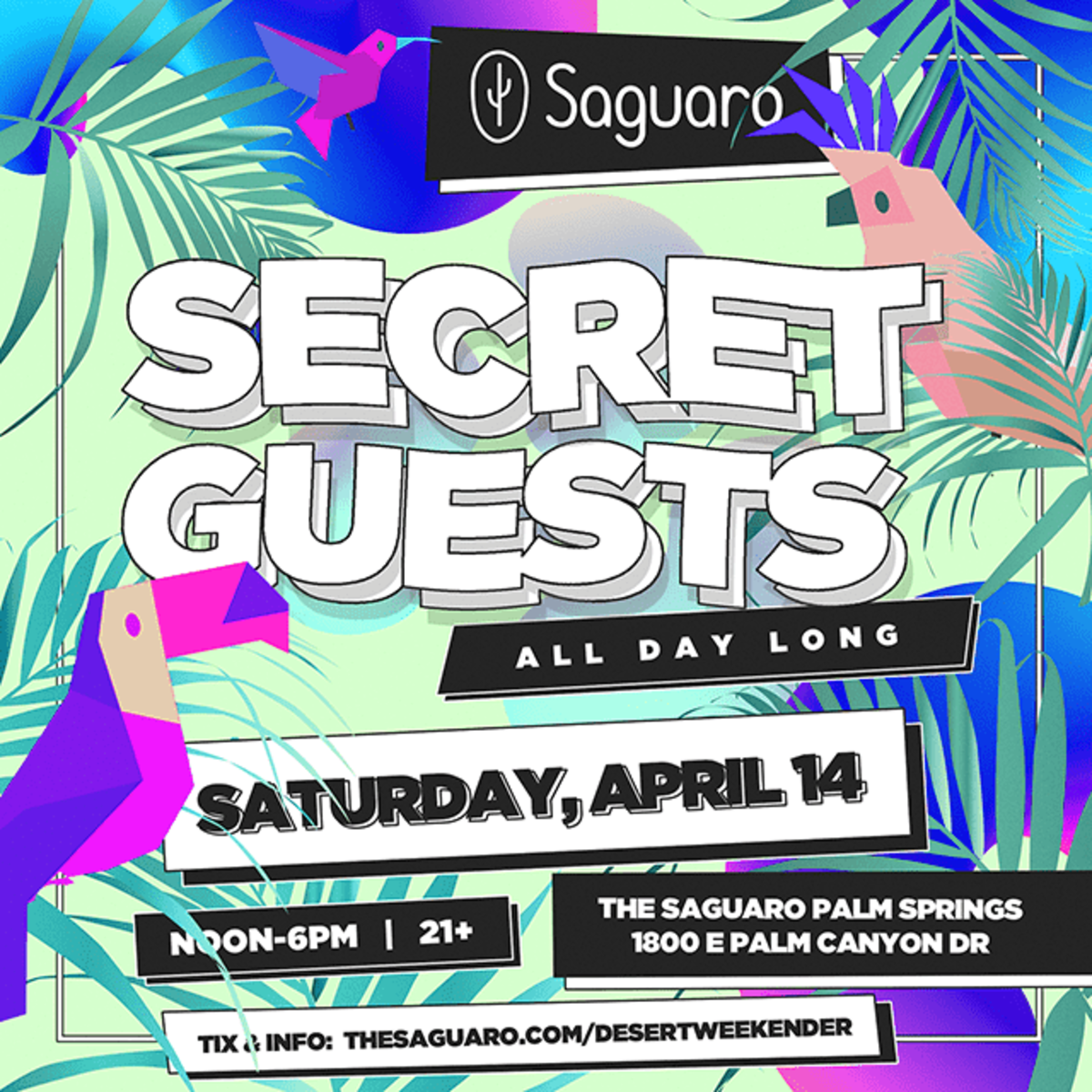 for tickets to Secret Guests at the Saguaro (free before 2 pm) click HERE