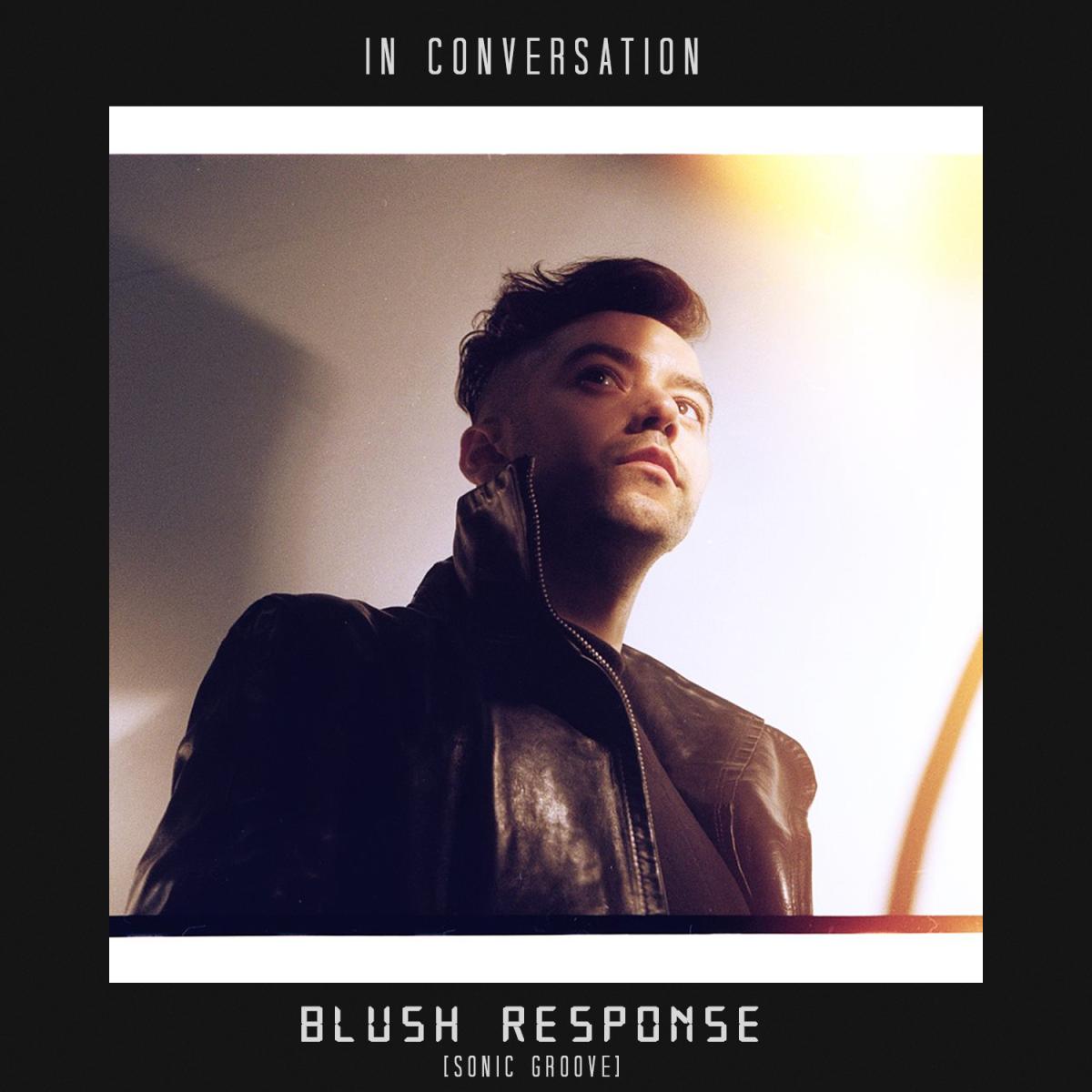 in-conversation-blush-response