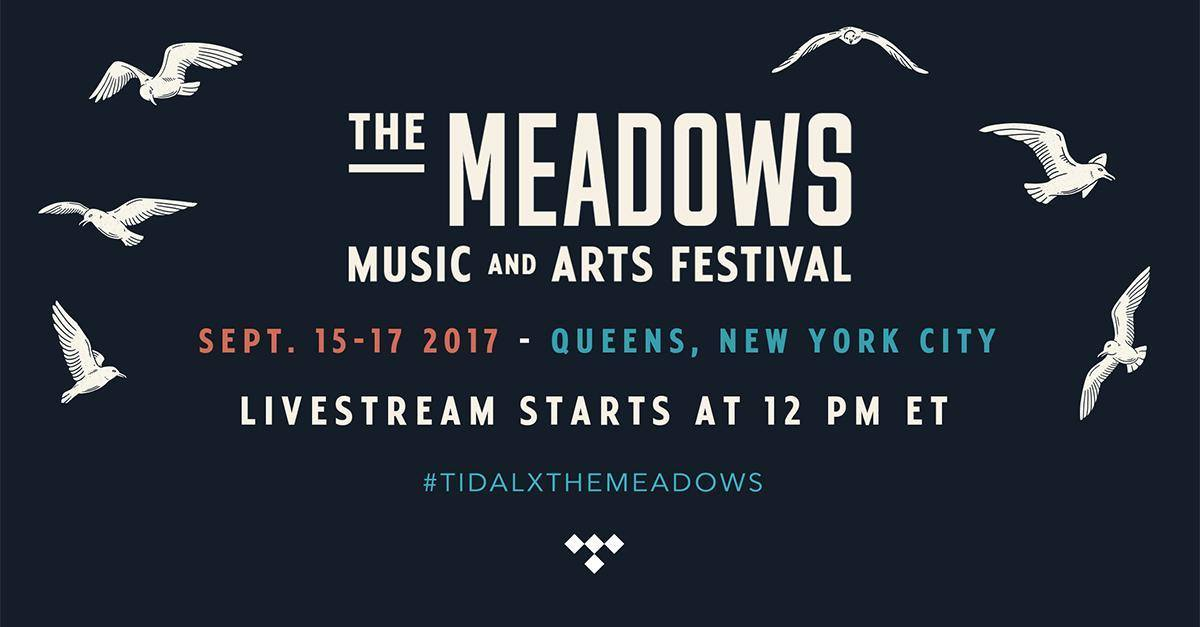 Meadows Festival 2017 Live Stream