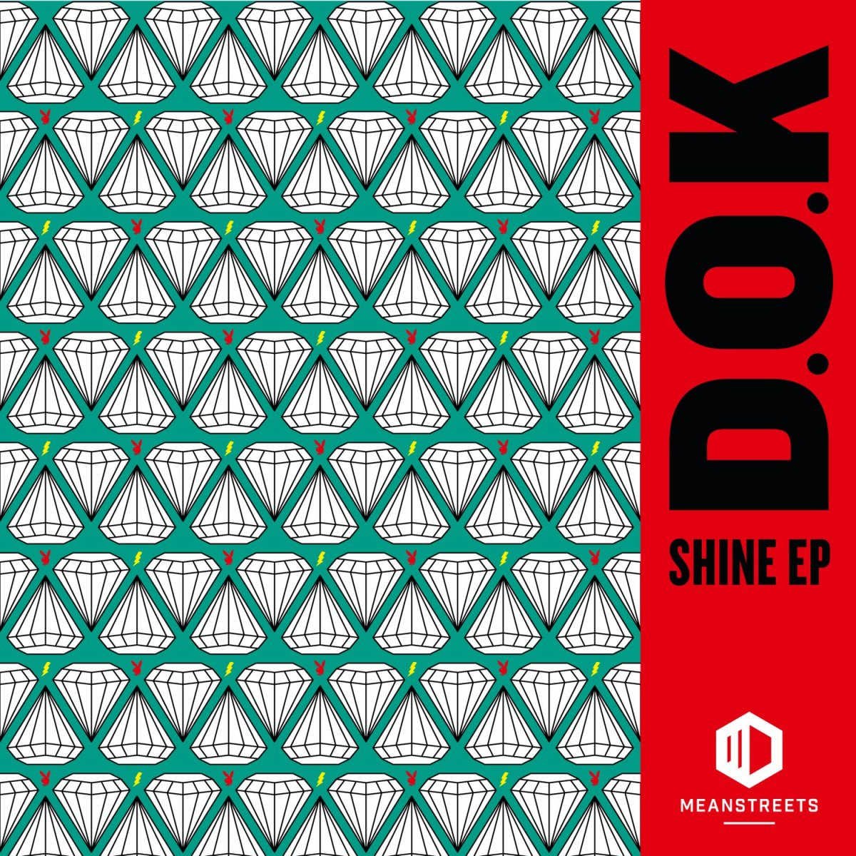 """DOK """"Shine"""" EP Forthcoming Meanstreets"""