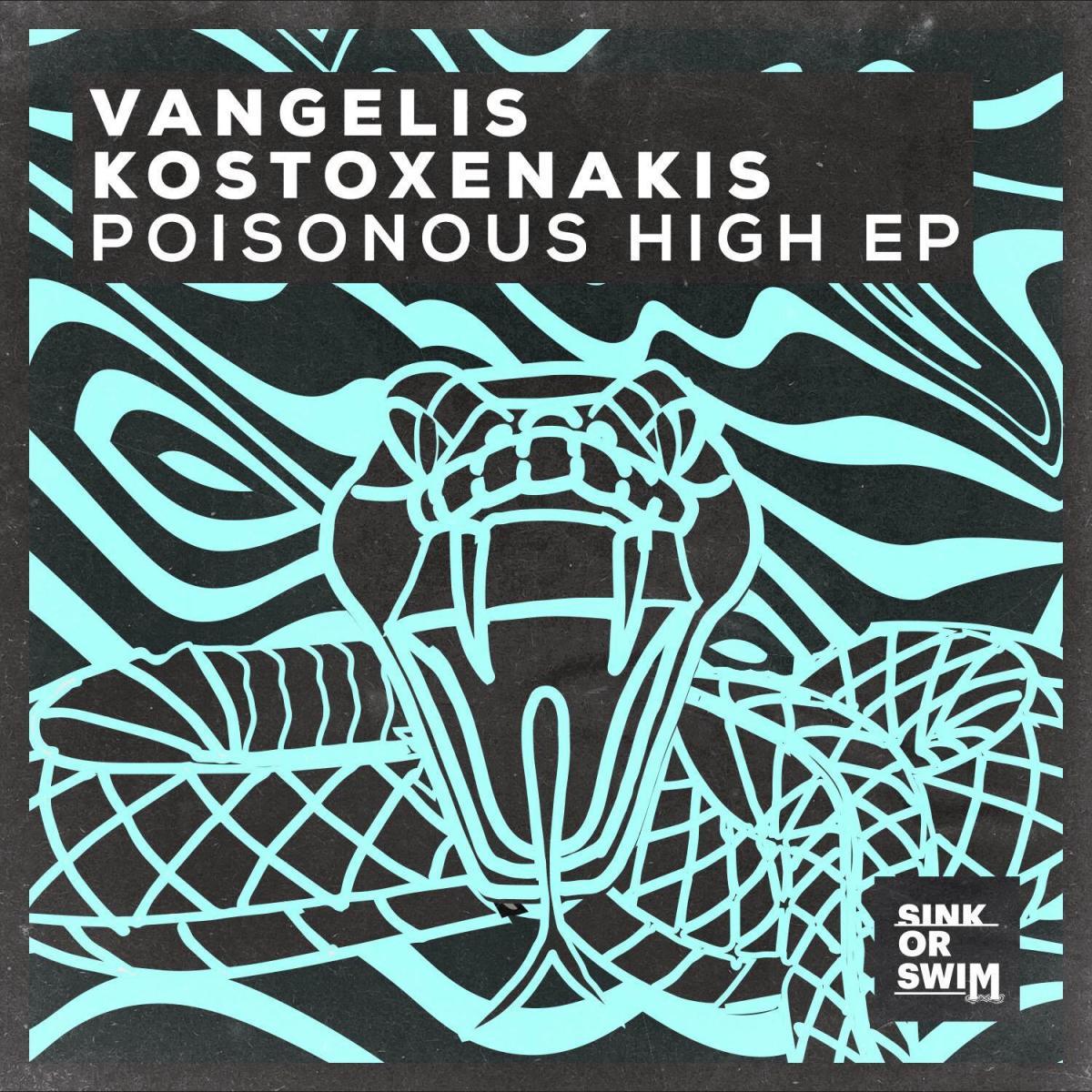 Vangelis Kostoxenakis -  Poisonous High EP