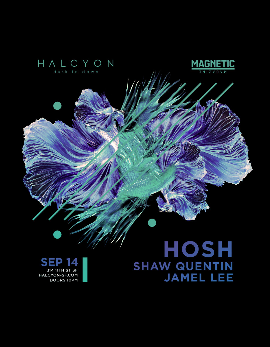 HOSH Halcyon Poster SF 9/14/19