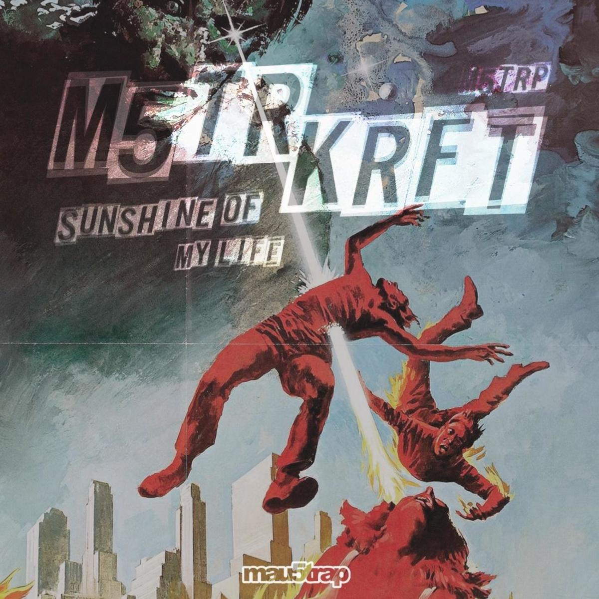 MSRTKRFT Sunshine Of My Life EP