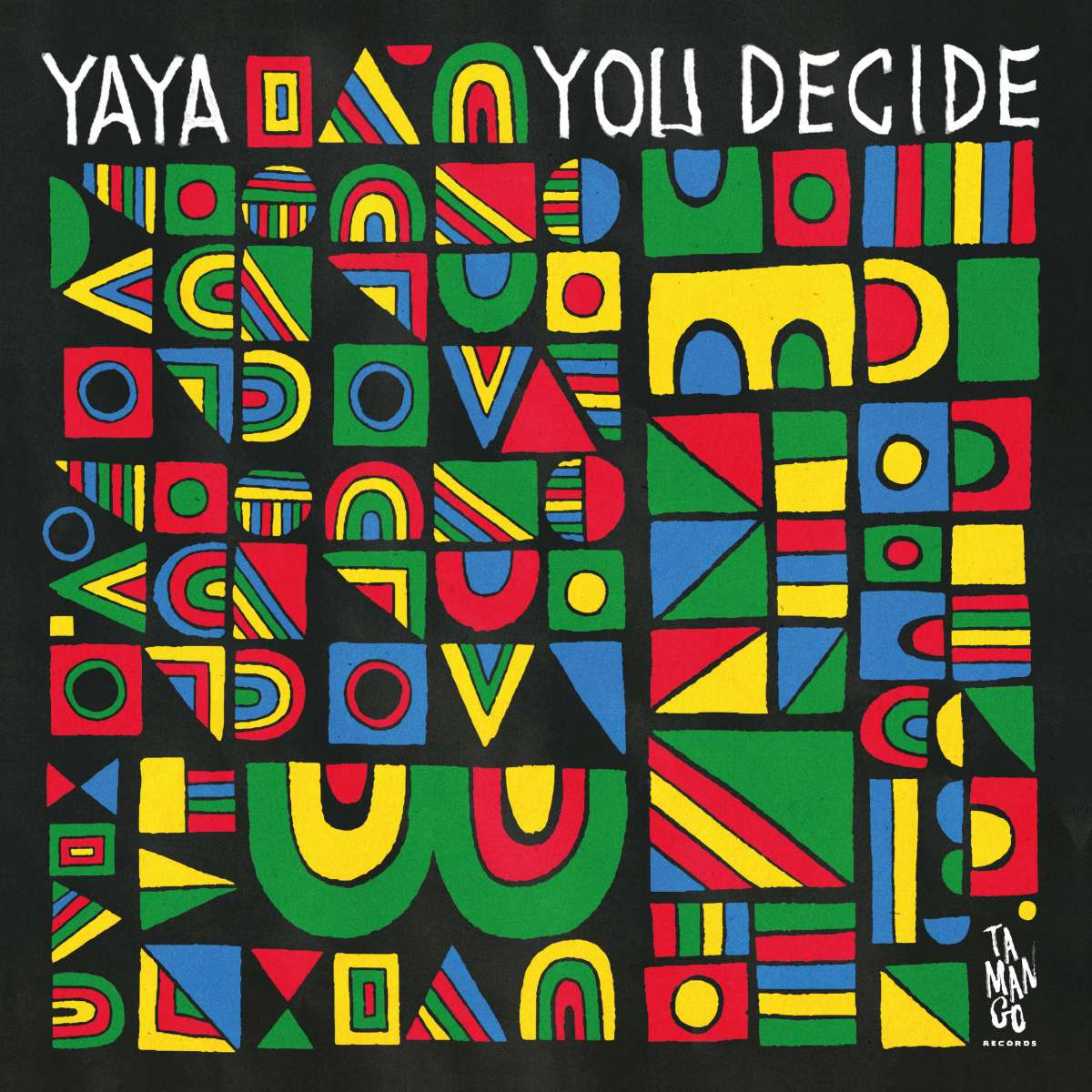 PACKSHOT A Yaya - You Decide LP - Tamango Records