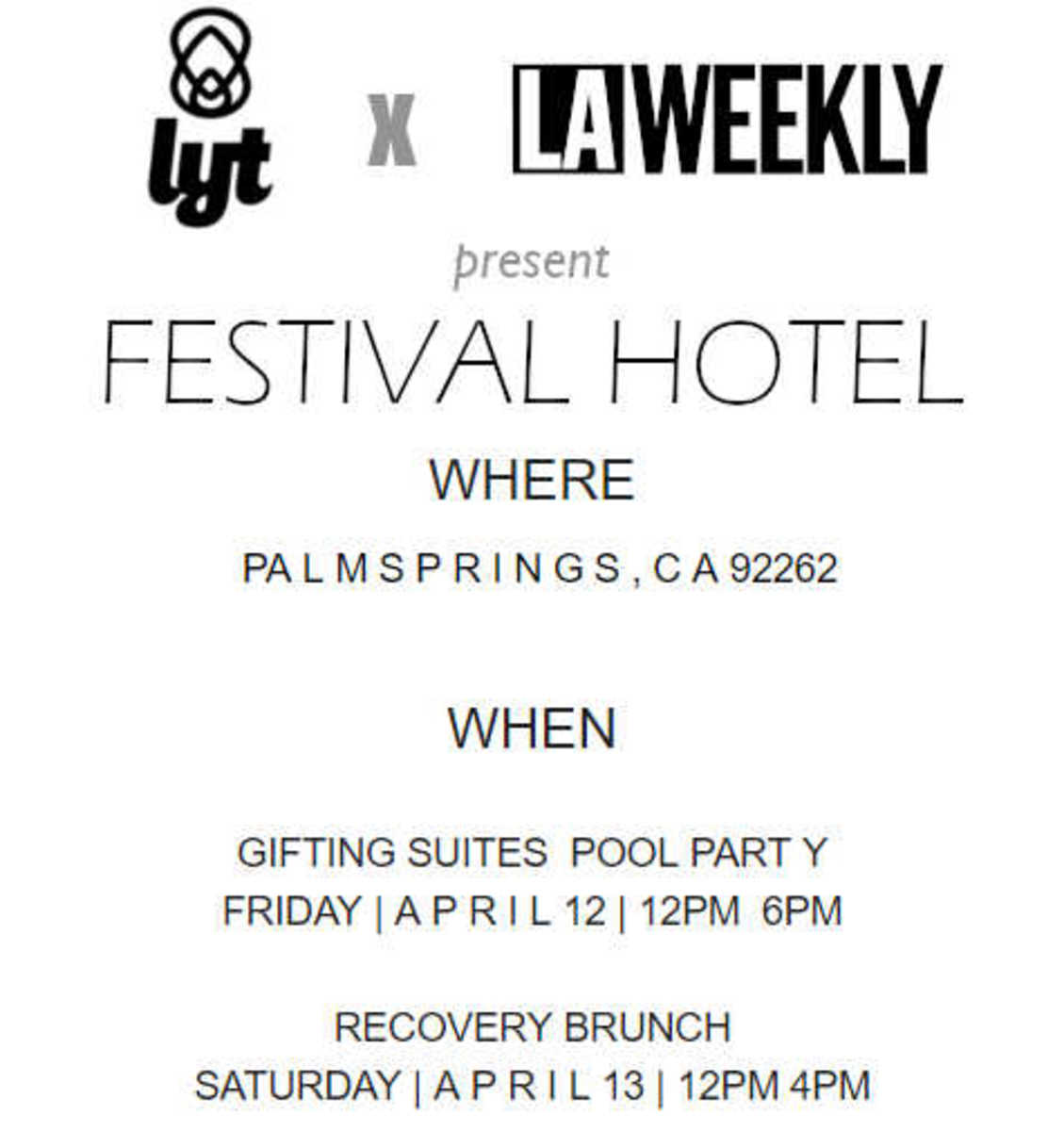 the festival hotel debuts this weekend with a ton of fun for the invited few...