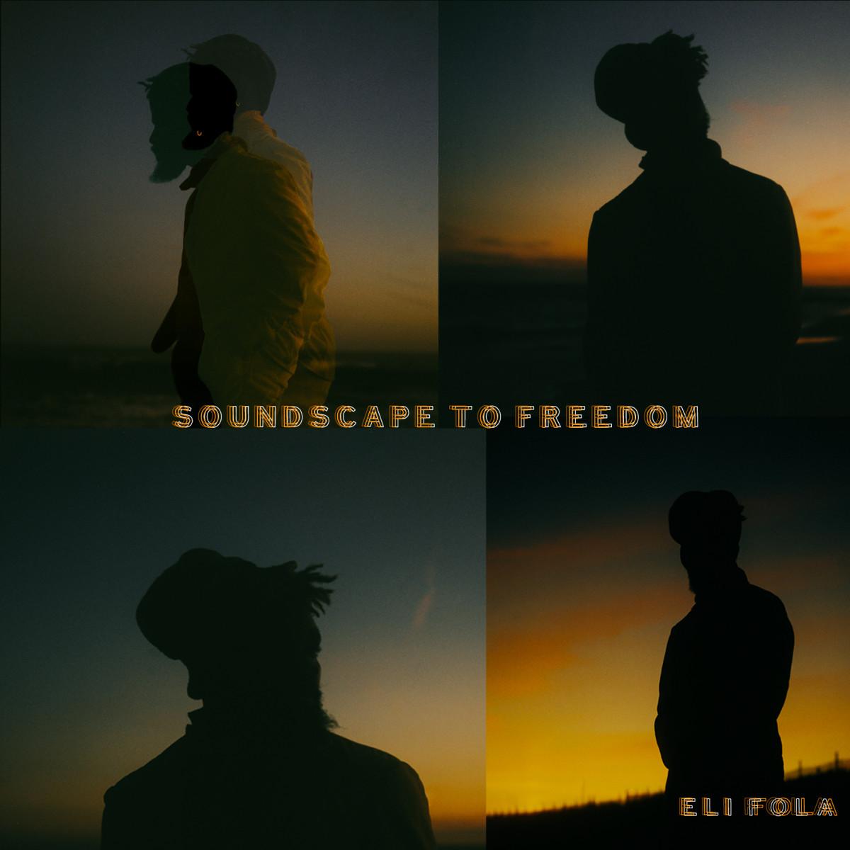 Eli Fola Soundscape To Freedom